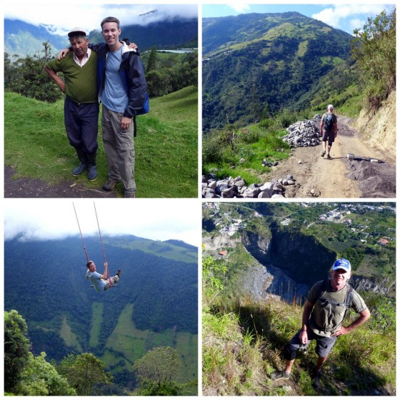 "Peter with a nice dairy farmer on a walk outside Baños ~ Paul walking on the new ""escape"" road leading away from the temperamental Tungurahua volcano ~ Swinging beneath the volcano ~ The descent to ""gorgeous"" Baños"